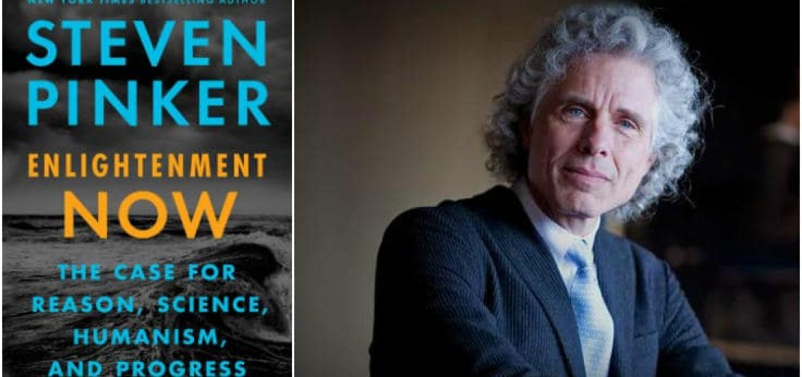 """Resisting Collapseology with """"Enlightenment Now"""" by Steven Pinker (Part Two)"""